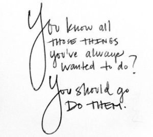 You should do them