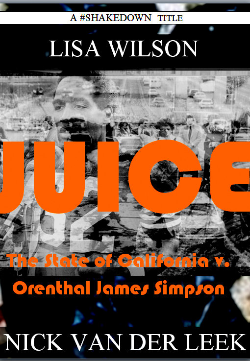 An Excerpt from JUICE #OJSimpson